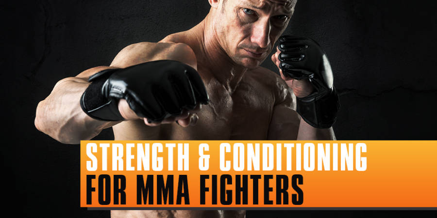 Strength and Conditioning for MMA Fighters