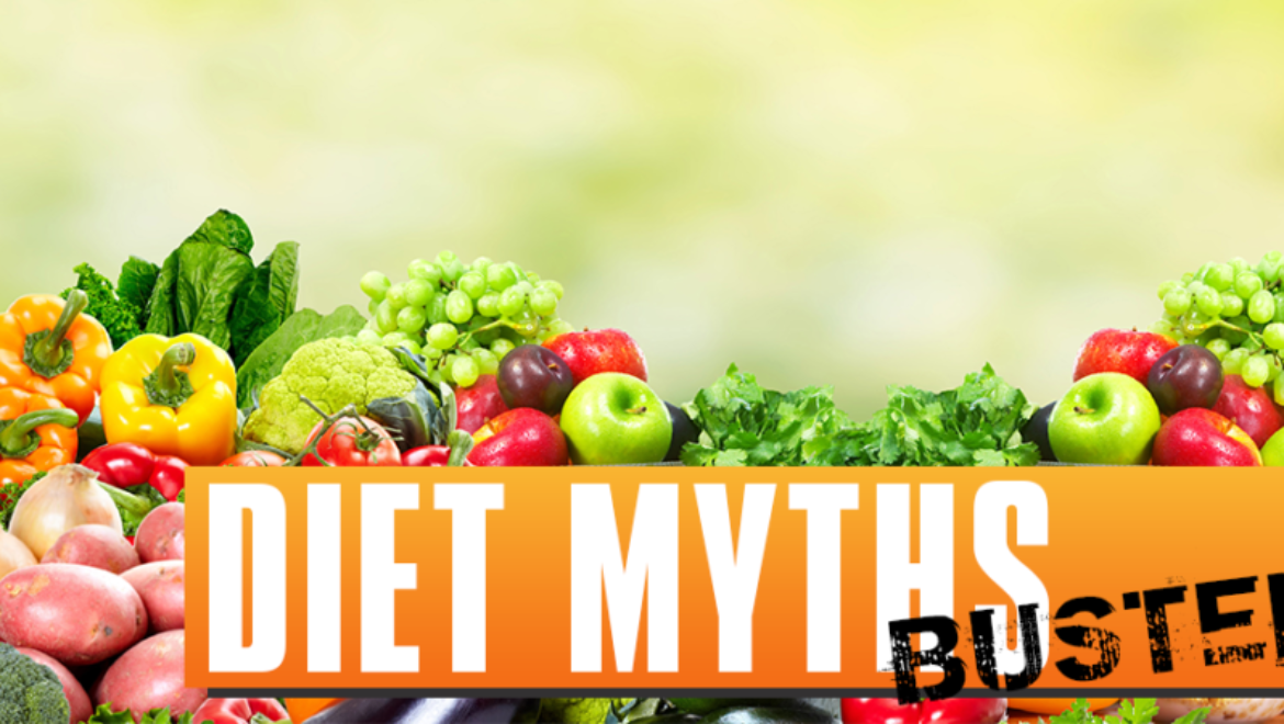Diet Myths BUSTED!